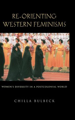 Re-Orienting Western Feminisms - Bulbeck, Chilla