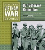 Wisconsin Vietnam War Stories: Our Veterans Remember