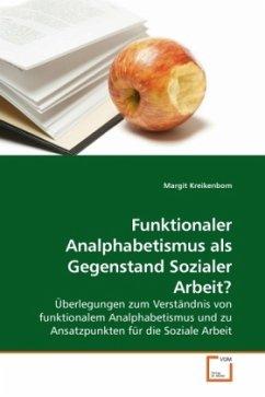 Funktionaler Analphabetismus als Gegenstand Soz...