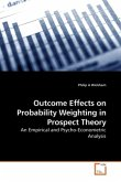 Outcome Effects on Probability Weighting in Prospect Theory