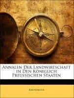 Annalen Der Landwirtschaft in Den Königlich Preussischen Staaten - Anonymous