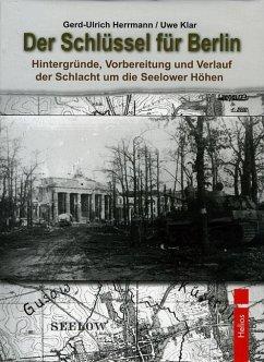 Der Schlüssel für Berlin - Herrmann, Gerd-Ulrich; Klar, Uwe