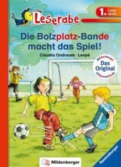 Leserabe mit Mildenberger. Leichter lesen lernen mit der Silbenmethode: Die Bolzplatz-Bande macht das Spiel! - Ondracek, Claudia