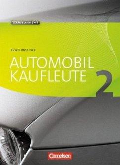 Automobilkaufleute 02. Fachkunde und Arbeitsbuch