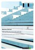 Mitarbeitermotivation. Die Bedürfnispyramide nach Abraham H. Maslow