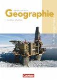 Mensch und Raum. Geographie Gymnasiale Oberstufe Nordrhein-Westfalen G8. Einführungsphase Schülerbuch