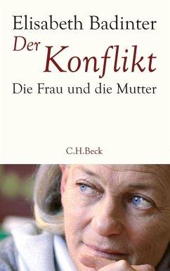 Der Konflikt - Badinter, Elisabeth