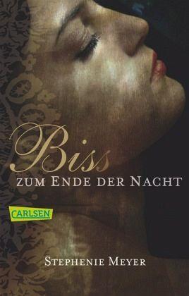 Bis(s) zum Ende der Nacht / Twilight-Serie Bd.4 / Breaking Dawn - Meyer, Stephenie
