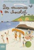 Vacances En Chocolat