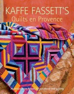 Kaffe Fassett´s Quilts en Provence