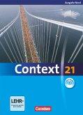 Context 21 Schülerbuch. Nord (Bremen, Hamburg, Niedersachsen, Schleswig-Holstein)