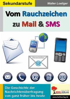 Vom Rauchzeichen zu Mail & SMS