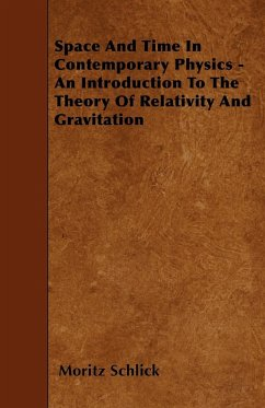 Space And Time In Contemporary Physics - An Introduction To The Theory Of Relativity And Gravitation