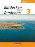 Entdecken und Verstehen - Gesellschaftslehre/Weltkunde 3: 9./10. Schuljahr. Schülerbuch