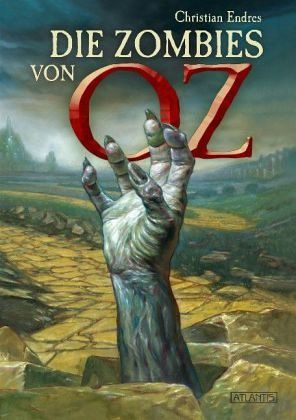 Die Zombies von Oz - Endres, Christian
