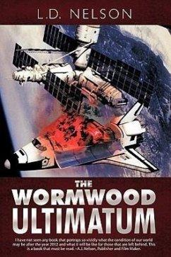 The Wormwood Ultimatum