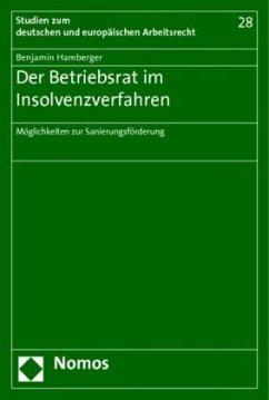 Der Betriebsrat im Insolvenzverfahren - Hamberger, Benjamin