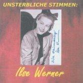 Unsterbliche Stimmen: Ilse Werner