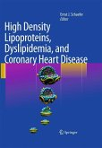 High Density Lipoproteins, Dyslipidemia, and Coronary Heart Disease