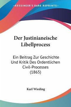 Der Justinianeische Libellprocess