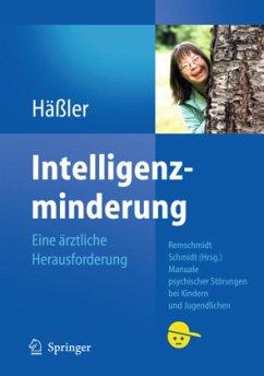 Intelligenzminderung - Häßler, Frank