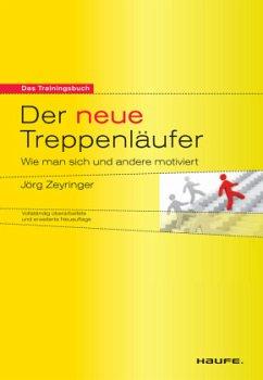 Der neue Treppenläufer - Zeyringer, Jörg
