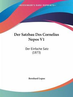 Der Satzbau Des Cornelius Nepos V1