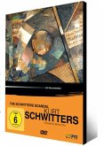 Kurt Schwitters - The Schwitters Scandal