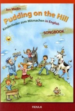 Pudding on the Hill, Songbook m. Audio-CD