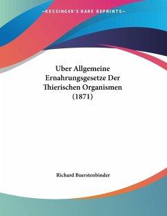 Uber Allgemeine Ernahrungsgesetze Der Thierischen Organismen (1871)