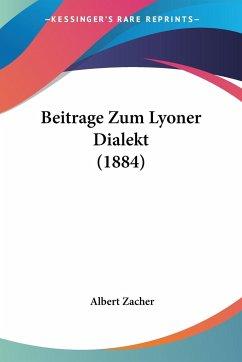Beitrage Zum Lyoner Dialekt (1884)