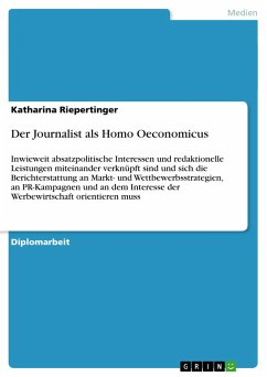 Der Journalist als Homo Oeconomicus