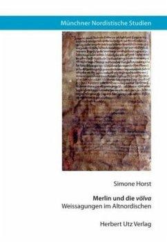 Merlin und die völva - Horst, Simone
