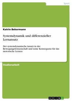 Systemdynamik und differenzieller Lernansatz