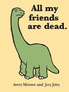All My Friends Are Dead - Monsen, Avery; John, Jory
