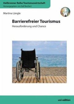 Barrierefreier Tourismus