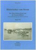Historisches vom Strom / Der Main-Donau-Kanal und die Donauschiffahrt