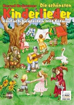Die Schonsten Kinderlieder Einfach Begleiten Mit Gitarre M Audio Cd Von Bernd Brummer Noten Portofrei Bei Bucher De Kaufen