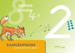 Zahlenfuchs Bd.2 - Auras, Thomas; Debbrecht, Jan; Wachendorf, Peter