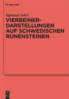 Vierbeinerdarstellungen auf schwedischen Runensteinen - Oehrl, Sigmund