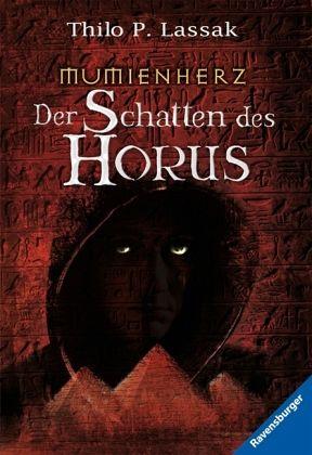 Mumienherz 2: Der Schatten des Horus - Lassak, Thilo P.