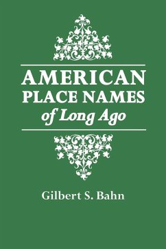 american placenames of long ago bahn