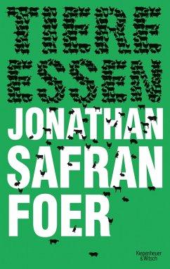 Tiere Essen - Foer, Jonathan Safran