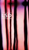 LSD. Mein Sorgenkind