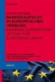 Bankenaufsicht im Europäischen Verbund