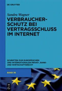 Verbraucherschutz bei Vertragsschluss im Internet