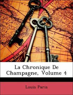 La Chronique De Champagne, Volume 4