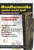 Mundharmonika spielen macht Spaß, m. Audio-CD