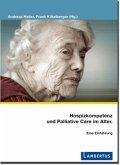 Hospizkompetenz und Palliative Care im Alter