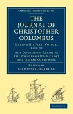 Journal of Christopher Columbus (During His First Voyage, 1492 93)